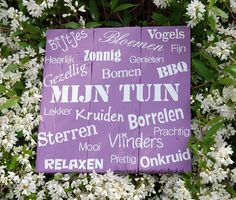 Mijn tuin, Vrolijk bord dat vraagt om een mooi plekje in de tuin.