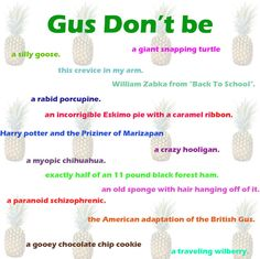 Gus don't be ..