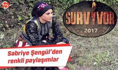 Survivor 2017 Sabriye Şengül kimdir, fotoğrafları ve renkli kişiliği. #sabriyeşengül #survivor2017 #tv8 #televizyon