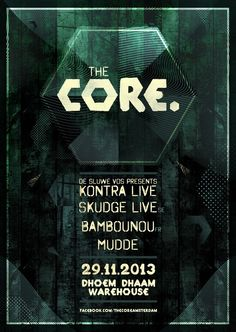 The Core. | Dhoem Dhaam | Amsterdam | https://beatguide.me/amsterdam/event/dhoem-dhaam-the-core-20131129/poster/