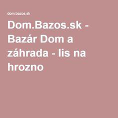 Dom.Bazos.sk - Bazár Dom a záhrada - lis na hrozno