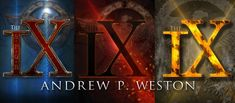One of the Best #ScienceFiction Series Ever Written -- The IX by Bestseller @WestonAndrew #FridayReads #books