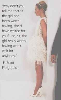 And just for good measure: | 12 Quotes That Make You Wish F.Scott Fitzgerald Would Write You A Love Letter