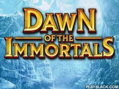 Dawn Of The Immortals  Android Game - playslack.com , Search for escapade in this great world full of supernatural, incredible beasts, alarming monsters and fascinating work.  Create your exclusive conqueror in this Android game. finish non-identical work and stage up your conqueror. Learn abilities and docile amazing beasts. combat monsters and tough masters. Get tool and saga armaments, improve your wheel and make it good. vend non-identical parts at in-game bridge. combat players from all…