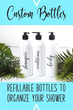 These shampoo, conditioner, and body wash bottles can be completely personalized for you and your products!  Let's organize your bathroom!  #bathroomdecor #shampoobottles