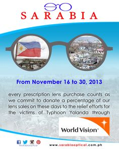 98ac34e0d97d Every purchase of prescription lens from Sarabia Optical throughout  November will help Filipinos affected by Yolanda