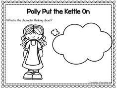 Polly Put The Kettle On- Nursery Rhyme This interactive nursery rhymes resource promotes phonemic awareness, rhyming skills, oral language, and literacy skills! With Pre-Kindergarteners, Kindergarteners, 1st graders & homeschoolers in mind, this engaging resource is ideal for your literacy and poetry centers. Great for guided reading & intervention work as well!{Pre-K, K, 1st}