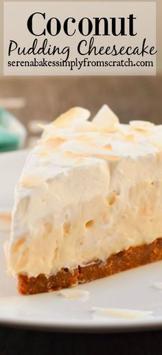 Coconut Pudding Cheesecake- A little slice of heaven! Coconut Pudding Cheesecake- A little slice of heaven! Brownie Desserts, Mini Desserts, No Bake Desserts, Easy Desserts, Delicious Desserts, Dessert Recipes, Coconut Dessert, Coconut Pudding, Coconut Flour