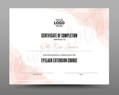 Certificate, Diploma Eyelash Extension Course, Eyelash Extension Training, Training Certificate, Certificate Of Completion, Certificate Templates, Word Doc, Eyelash Extensions, Eyelashes, Photoshop