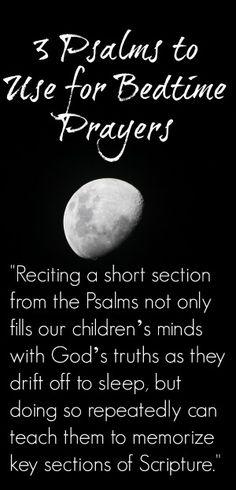 Using Scriptures as Bedtime Prayers: 3 Nighttime Psalms