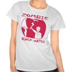==> reviews          BZRD Zombie Block Watch Shirt           BZRD Zombie Block Watch Shirt We have the best promotion for you and if you are interested in the related item or need more information reviews from the x customer who are own of them before please follow the link to see fully review...Cleck Hot Deals >>> http://www.zazzle.com/bzrd_zombie_block_watch_shirt-235716688530030534?rf=238627982471231924&zbar=1&tc=terrest
