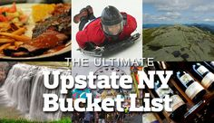 We asked, you answered. Here's what everyone should try, do, eat and visit at least once in Upstate New York.