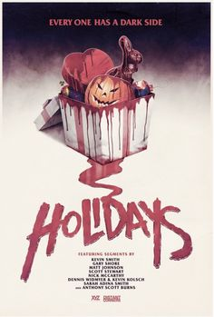 Holidays-2016 Awesome anthology of holiday-themed horror stories; outrageous, cheesy, great stories and incredible cinematography. And the best depiction of Easter EVAH!