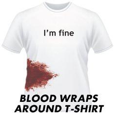 I'M FINE- Zombie T Shirt
