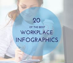 20 Workplace Infographics to Help Make You a Better Manager: