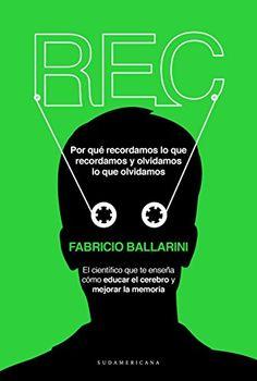 REC: Por qué recordamos lo que recordamos y olvidamos lo ... https://www.amazon.es/dp/B015NJLADS/ref=cm_sw_r_pi_dp_x_FzDhAbC9VHD5G