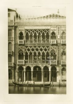 """hideback:  Calli E Canali in Venezia, Venice Views by Ferndinand Ongania, 1891: """"A wonderful edifice in pointed arch style the erection of w..."""