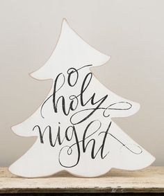 Look what I found on #zulily! 'O Holy Night' Christmas Tree Block Sign #zulilyfinds