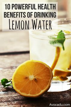 10 Powerful Health Benefits of Drinking Lemon Water | Avocadu.com