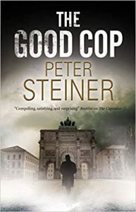 "Read ""The Good Cop"" by Peter Steiner available from Rakuten Kobo. This gripping historical mystery explores the d. Date, Battle Ground, Historical Fiction, Book Lists, Nonfiction, Thriller, Literature, Mystery, This Book"