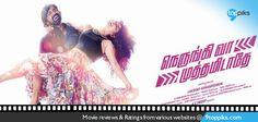 Cast: Shabeer, Piaa Bajpai, Sruthi Hariharan | Director: Lakshmy Ramakrishnan | Nerungi Vaa Muthamidathe  Tamil Movie Reviews, Ratings, Trailers, Audio Songs and Lyrics from Various Websites. http://www.9toppiks.com/tiPd