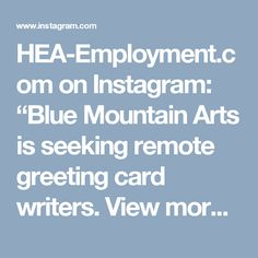 Earn up to 300 writing greeting cards for blue mountain mountain hea employment on instagram blue mountain arts is seeking remote greeting m4hsunfo