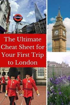 Travel London | The Ultimate Cheat Sheet for Your First Trip to London