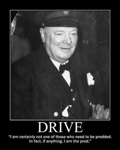 Motivational Posters: Winston Churchill on Drive