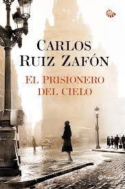 El prisionero del cielo, la tercera parte de la trilogía de Carlos Ruiz Zafón