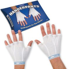 If you're really naked under those gloves, then put on some Handerpants. Made of cotton and spandex, these fingerless gloves have the look and feel of men's briefs. Slip them on underneath your gloves