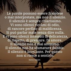 Cool Words, Wise Words, Italian Quotes, Lessons Learned In Life, Literary Quotes, Do It Right, Positive Vibes, Sentences, Favorite Quotes