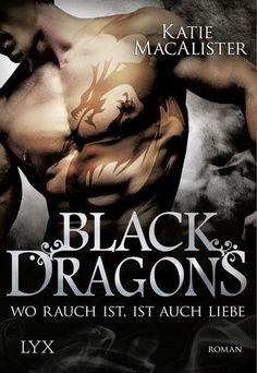 Wo Rauch ist, ist auch Liebe / Black Dragons Bd.2