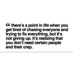 You don't need certain ppl and their crap.