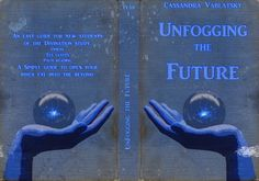Unfogging the future FULL cover by Lost-in-Hogwarts.deviantart.com on @deviantART
