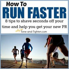 How to run faster: get your PR today from Tone-and-Tighten.com #run #running Pinned over 1K times!