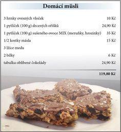 Domácí müsli Muesli, Dessert Recipes, Desserts, I Love Food, Beverages, Dining, Cooking, Tailgate Desserts, Kitchen