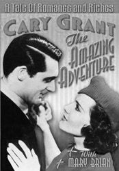 The Amazing Adventure (1936) - A Cary Grant early film.