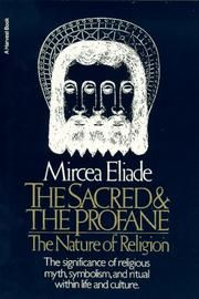The Sacred and the Profane (Paperback). A highly original and scholarly work on spirituality by noted historian Mircea Eliade In The Sacred and the. Religious Studies, Thriller Books, Connect The Dots, Book Writer, Archetypes, Romance Novels, Great Books, Reading Lists, Philosophy