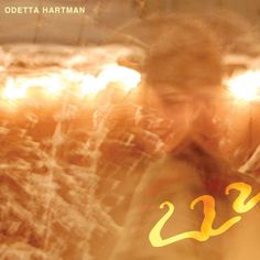 Please stream Odetta Harman's beautiful album '222' for it is a gorgeous blend of folk, pop, rock and experimental music.