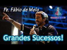 Pe. Fábio de Melo - Lindas Músicas, Grandes Sucessos ♪♪♪