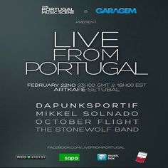 Live From Portugal with The StoneWolf Band, Mikkel Solnado, October Flight and Dapunksportif !!