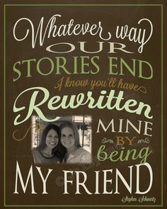 """From the Broadway musical Wicked song """"For Good"""" Quote - """"Whatever way our stories end, I know you'll have rewritten mine by being my friend"""" - CUSTOM Personalized Photo DOWNLOAD Printable. The perfect Going Away, Farewell, Moving, Graduation, or Friendship gift for a Co-worker, Boss, Supervisor, Assistant, or as Wall Art, Office Decor or Home Decor! Check the shop for more colors, variations & Wicked quotes!!"""