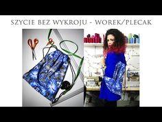 Szycie bez wykroju - worek/plecak - YouTube