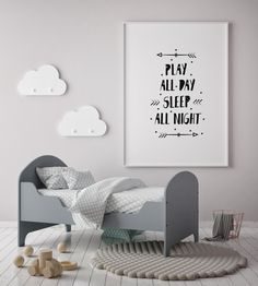 Play All Day Sleep All Night. Poster Quote for Nursery Decor. Playroom Paint, Playroom Table, Baby Playroom, Playroom Storage, Playroom Decor, Playroom Ideas, Nursery Decor, Wall Decor, Newborn Schedule