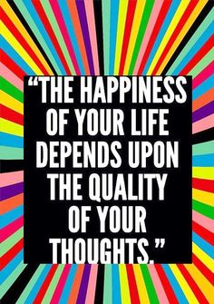 Have GREAT thoughts.