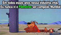 Os melhores memes: O Palmeiras não tem Mundial - Zuando Antis