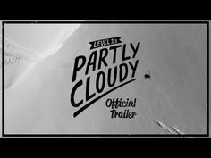 Partly Cloudy Official Trailer | YouTube