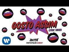 Gosto Assim (Lyric Video Oficial) - Anitta Pt. Dubeat - YouTube