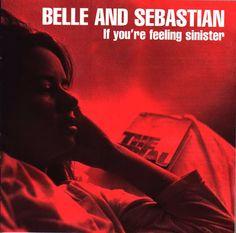 Belle & Sebastian - If You're Feeling Sinister (1996)