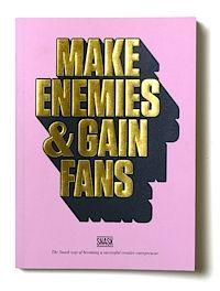 Make Enemies & Gain Fans (häftad)